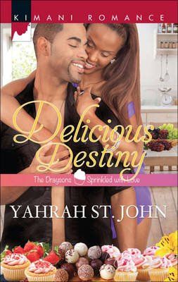 Delicious Destiny (Electronic book text, ePub First edition): Yahrah St. John