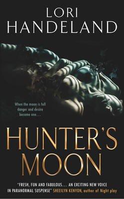 Hunter's Moon (Electronic book text): Lori Handeland