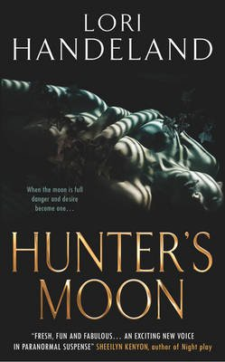 Hunter's Moon (Electronic book text): Lori Handeland