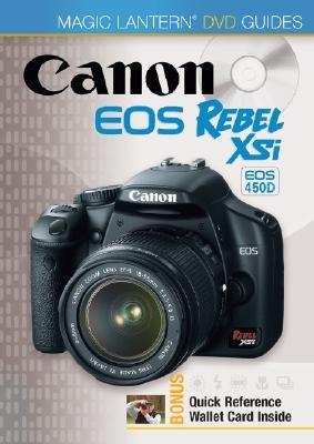 Magic Lantern DVD Guides - Canon EOS Rebel Xsi EOS 450d (DVD): Lark Books