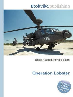 Operation Lobster (Paperback): Jesse Russell, Ronald Cohn