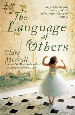 The Language of Others (Electronic book text, Digital original): Clare Morrall