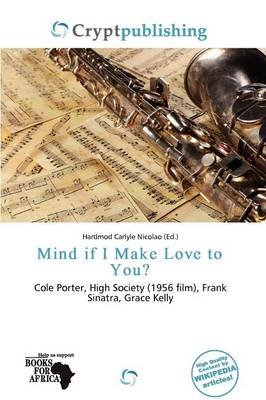 Mind If I Make Love to You? (Paperback): Hardmod Carlyle Nicolao