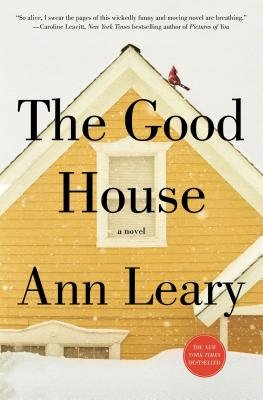 The Good House (Electronic book text): Ann Leary