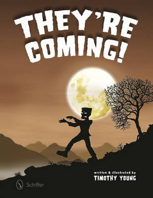 They're Coming! (Hardcover): Timothy Young