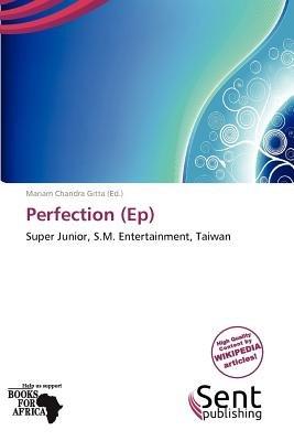 Perfection (Ep) (Paperback): Mariam Chandra Gitta