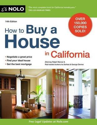 How to Buy a House in California (Paperback, 14th): Ralph Warner, Ira Serkes, George Devine