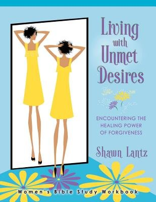 Encountering the Healing Power of Forgiveness (Paperback): Shawn Lantz