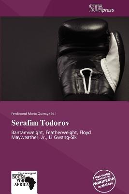 Serafim Todorov (Paperback): Ferdinand Maria Quincy