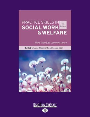 Practice Skills in Social Work and Welfare - More Than Just Common Sense (3rd Edition) (Large print, Paperback, Large type...
