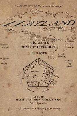 Flatland - A Romance of Many Dimensions: Illustrated (Paperback): Edwin A. Abbot