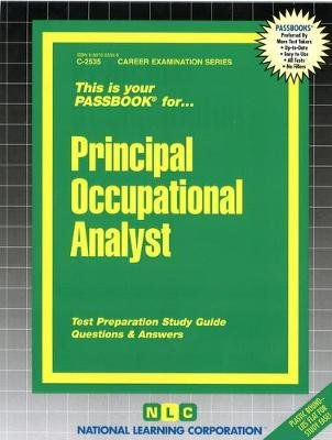 Principal Occupational Analyst (Paperback): National Learning Corporation