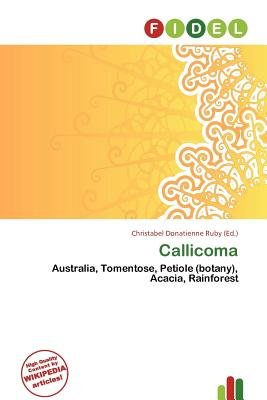 Callicoma (Paperback): Christabel Donatienne Ruby