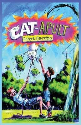 CAT-APULT (Paperback, 1st): Robert Favretto