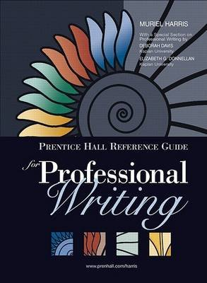 Prentice Hall Reference Guide for Professional Writing (with Mycomplab New with E-Book Student Access Code Card) (Book): Muriel...