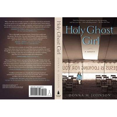 Holy Ghost Girl (Paperback): Donna M. Johnson