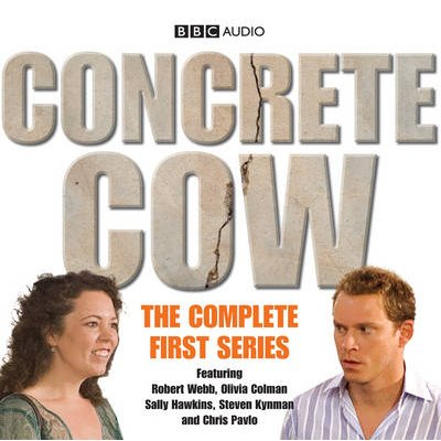 Various Artists - Concrete Cow - The Complete First Series (Standard format, CD, A&M): Full Cast, Olivia Colman, Robert Webb