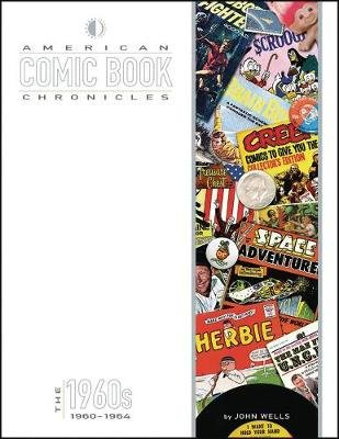 American Comic Book Chronicles: 1960-64 (Hardcover): Jack Kirby, Steve Ditko, Carmine Infantino