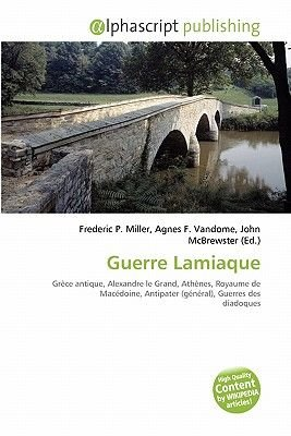 Guerre Lamiaque (French, Paperback): Frederic P. Miller, Agnes F. Vandome, John McBrewster