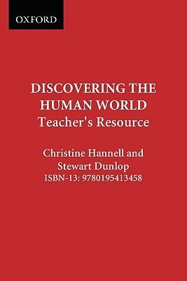 Discovering the Human World Teachers Resource (Paperback): Hannell