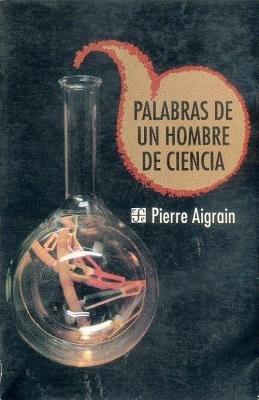 Palabras de Un Hombre de Ciencia (Spanish, Paperback): Pierre Aigrain