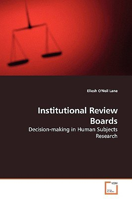 Institutional Review Boards (Paperback): Eliesh O'Neil Lane