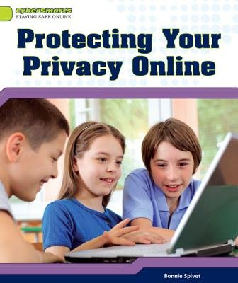 Protecting Your Privacy Online (Electronic book text):