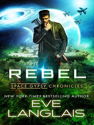 Rebel (MP3 format, CD, Unabridged edition): Eve Langlais