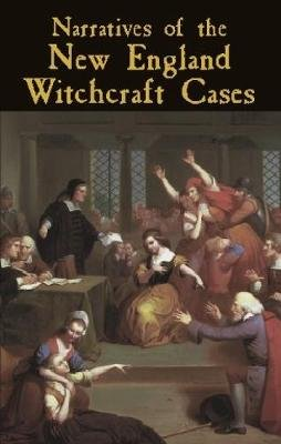 New England Witchcraft Cases (Paperback): George Lincoln Burr