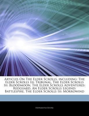 Articles on the Elder Scrolls, Including - The Elder Scrolls