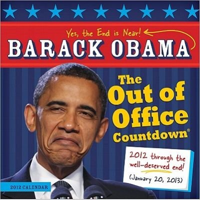 Barack Obama Out of Office Countdown 2012 Wall Calendar (Calendar, 2012): Sourcebooks Inc