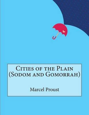 Cities of the Plain (Sodom and Gomorrah) (Paperback): Marcel Proust