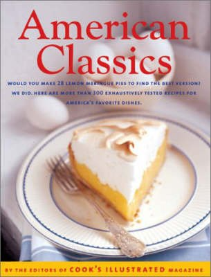 American Classics (Hardcover, Illustrated Ed): Cook's Illustrated Magazine