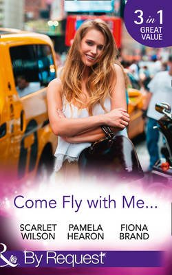 Come Fly With Me... - English Girl in New York / Moonlight in Paris (Taylor's Grove, Kentucky, Book 1) / Just One More...