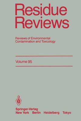 Residue Reviews - Reviews of Environmental Contamination and Toxicology (Hardcover, 1985 ed.): Francis A. Gunther, Jane Davies...
