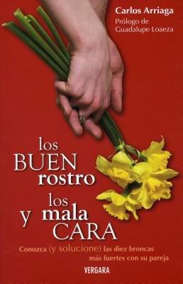 Los Buenrostro y los Malacara - Conozca (y Solucione) las Diez Broncas Mas Fuertes Con su Pareja (Spanish, Paperback): Carlos...