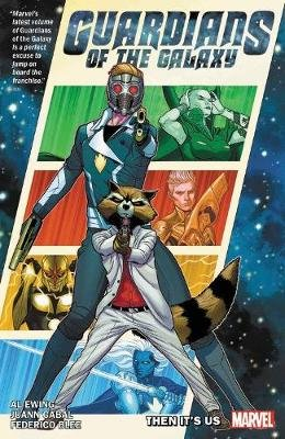 Guardians Of The Galaxy By Al Ewing Vol. 1: It's On Us (Paperback): A. L. Ewing