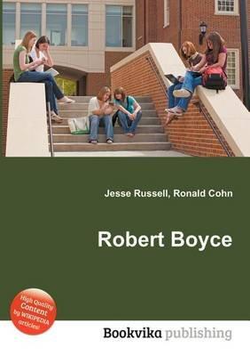 Robert Boyce (Paperback): Jesse Russell, Ronald Cohn