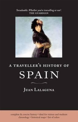 Traveller's History of Spain (Paperback, 6th edition): Juan Lalaguna