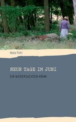 Neun Tage Im Juni (German, Paperback): Mata Pohl
