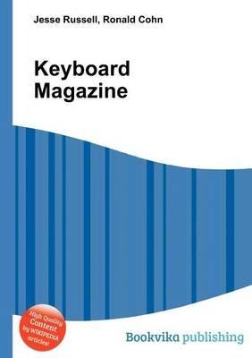 Keyboard Magazine (Paperback): Jesse Russell, Ronald Cohn