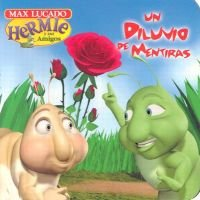 Un Diluvio de Mentiras (Spanish, Board book, illustrated edition): Max Lucado