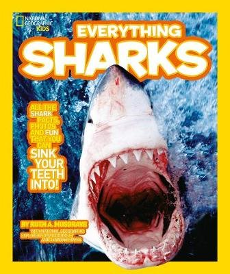 Everything: Sharks (Paperback): National Geographic Kids