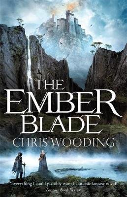 The Ember Blade (Paperback): Chris Wooding