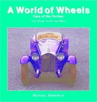 Cars of the Forties - The Years After the War (Hardcover, Library binding): Michael Sedgwick