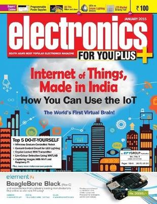 Electronics for You, January 2015 (Electronic book text): Rahul Chopra