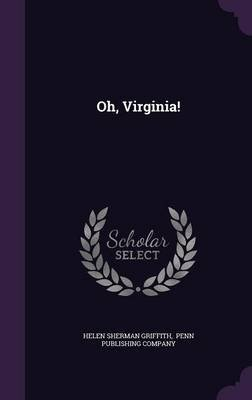 Oh, Virginia! (Hardcover): Helen Sherman Griffith