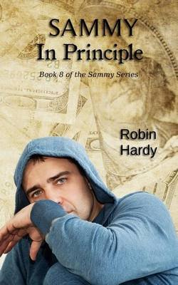 Sammy - In Principle: Book 8 of the Sammy Series (Paperback): Robin Hardy