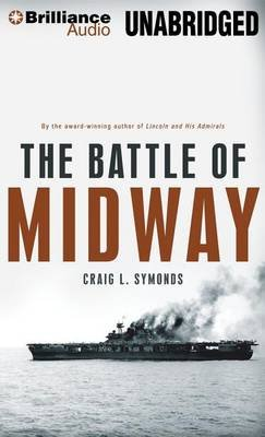 The Battle of Midway (Standard format, CD, Library): Craig L Symonds