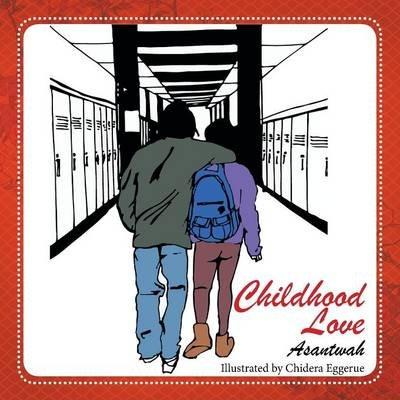 Childhood Love (Paperback): Asantwah